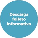 Descarga folleto informativo